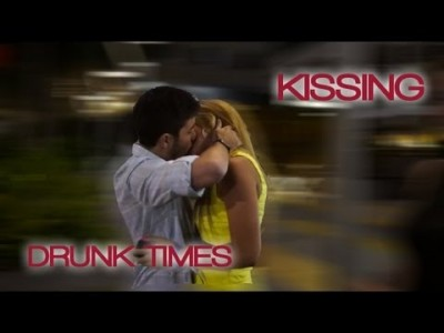 Kissing: Drunk Times with Hot Girls
