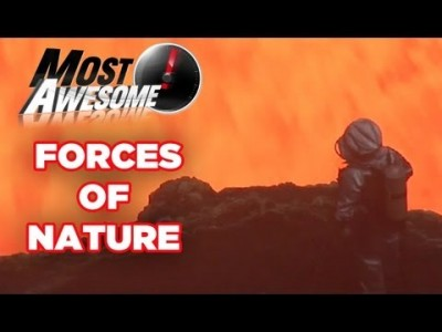 Forces of Nature – Most Awesome