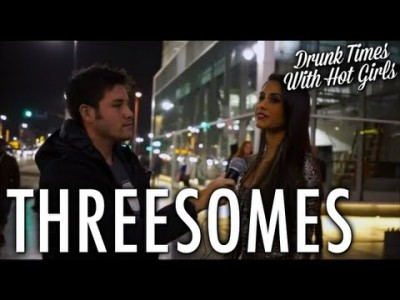Threesomes: Drunk Times with Hot Girls